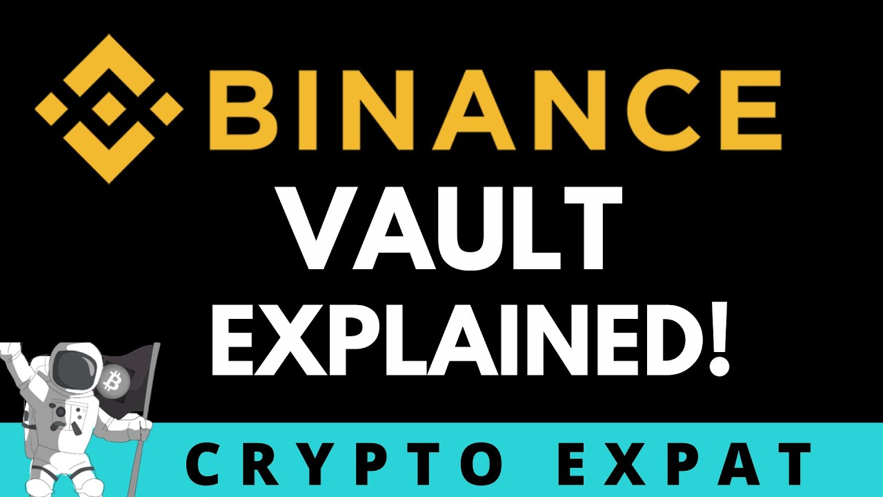 BINANCE Vault Explained   Earn Maximum Interest through the Binance Yield Aggregator
