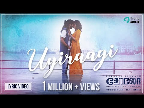 Solo Tamil Movie Songs | Uyiraagi Lyric Video | Dulquer Salmaan, Bejoy Nambiar | TrendMusic
