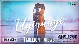 Solo Tamil Movie Songs | Uyiraagi Lyric Video | Dulquer Salmaan, Bejoy Nambiar | TrendMusic
