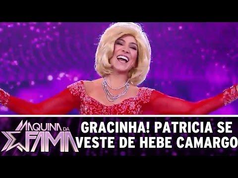 Máquina da Fama (15/08/16) - Gracinha! Patricia se veste de Hebe Camargo e arrasa
