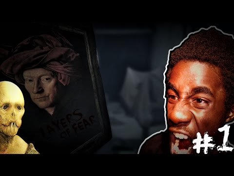 Layers of Fear - Part 1 - SCARIEST GAME I'VE PLAYED!! 10/10