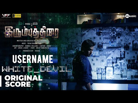 Irumbuthirai | Username White Devil - Background Score | Vishal, Arjun | Yuvan Shankar Raja
