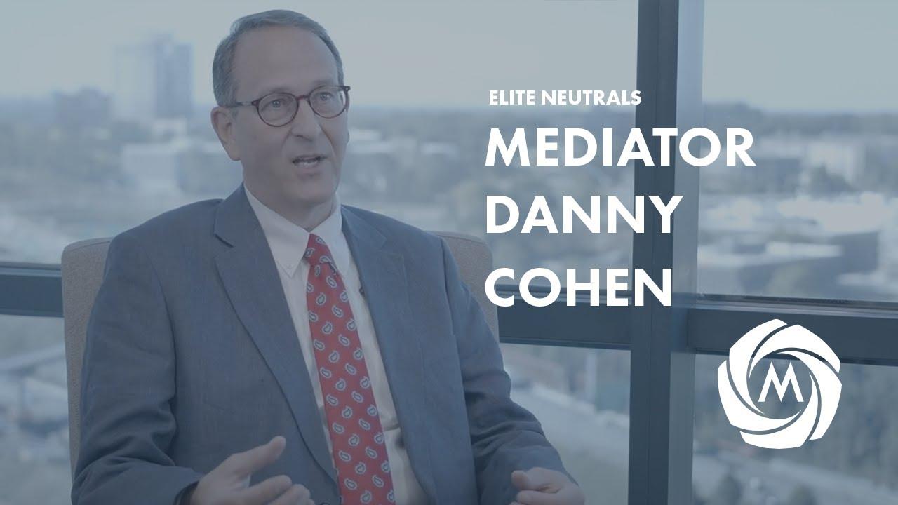 Mediator & Arbitrator Danny Cohen video
