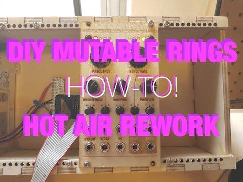 Mutable Instruments Rings // Synth DIY Build // Hot Air Rework Tutorial