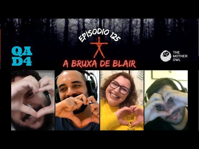 #125 - A Bruxa de Blair (com The Mother Owl!)