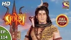 Vighnaharta Ganesh  - Ep 114  - Full Episode  - 30th January, 2018