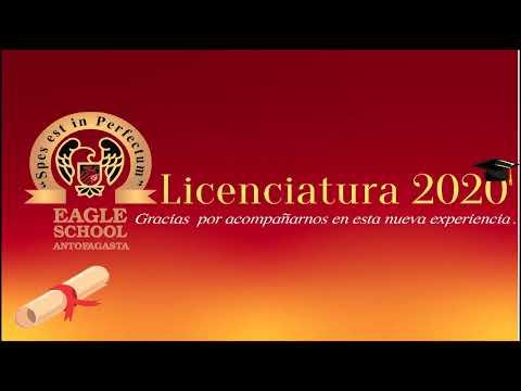 """Licenciatura Eagle School - IV Medio """"C"""" Generación 2020"""