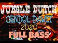 DJ CENDOL DAWET VS KAWENI MERRY 2020 JUNGLE DUTCH FULL BASS