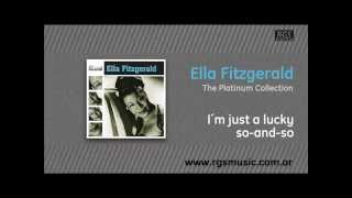 Ella Fitzgerald - I´m just a lucky so-and-so