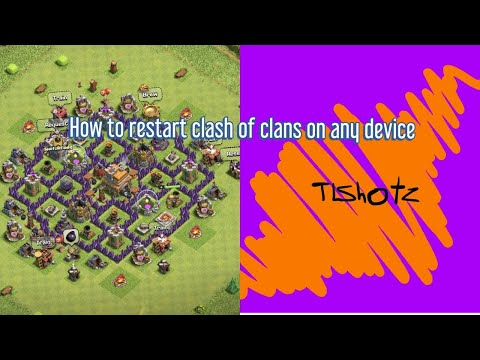 How To Restart Clash Of Clans On Any Device!