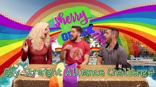 Gay Straight Alliance Challenge - Sherry & The Greek