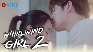 Whirlwind Girl 2 | Ji Chang Wook's Gentle Forehead Kiss