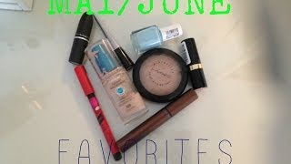My MAY/JUNE 2014 Favorites! Thumbnail
