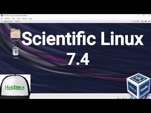 Scientific Linux 7.4 Installation + Guest Additions on Oracle VirtualBox [2017]