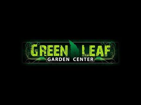 Green Leaf Garden Center | Bend Oregon | GLGCTV