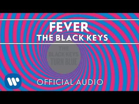 The Black Keys - Fever [Official Audio]
