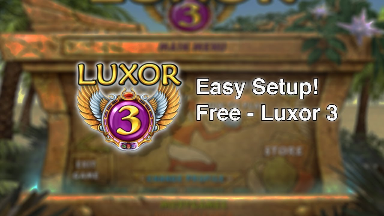 Luxor pc games collection free download full version.