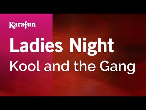 Karaoke Ladies Night - Kool And The Gang *