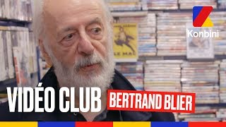 Bertrand Blier - Vidéo Club