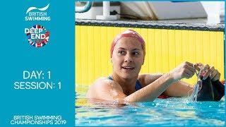 British Swimming Championships 2019 – Session 1