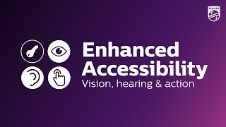 Philips Enhanced Accessibility…