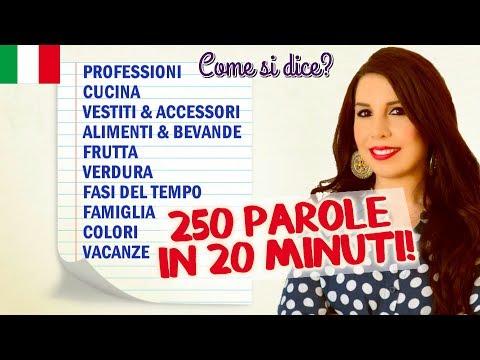 Impara 250 parole di italiano in 20 minuti!