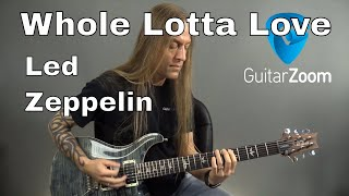 Learn How to Play Whole Lotta Love by Led Zeppelin- Guitar Lesson (Guitar Cover) by Steve Stine