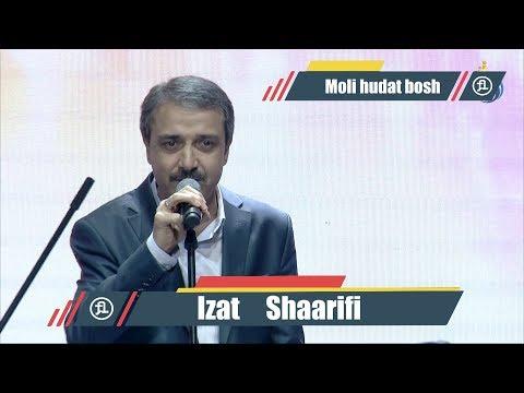 Иззат Шарифи - Моли худат бош | Izzat Sharifi - Moli hudat bosh 2019