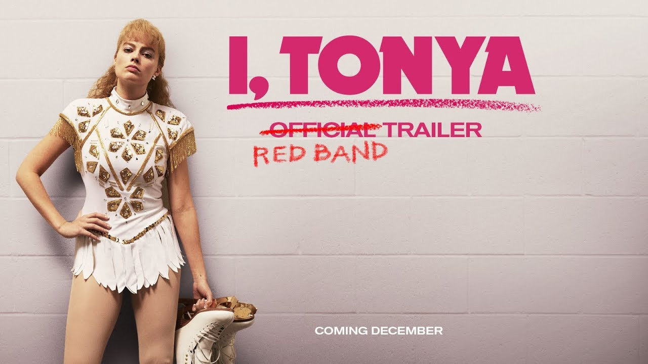 I, TONYA [Trailer] Redband Trailer – In Theaters Now