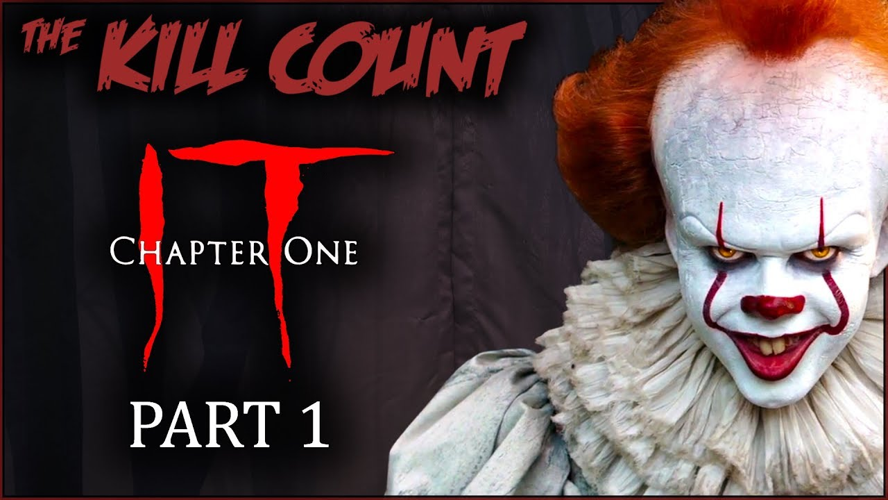 IT (2017) [PART 1 of 2] KILL COUNT - YouTube