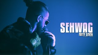 Sehwag - Fotty Seven Mp3 Song Download