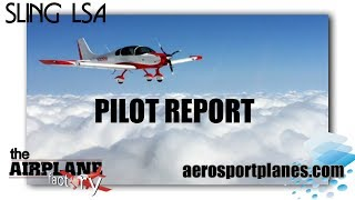 Sling Light Sport Aircraft Pilot Report Sport Aviation Showcase Deland Florida