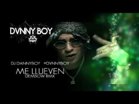 ME LLUEVEN REMIX BAD BUNNY Con Dembow- DVNNYBOY-DJDannyboy