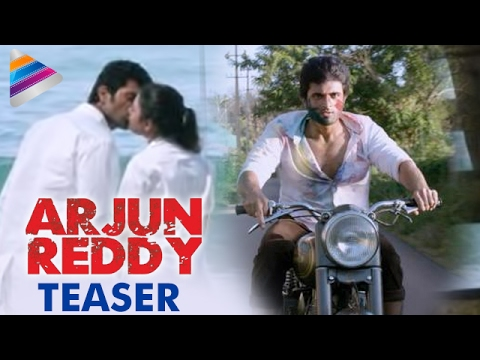 Vijay Deverakonda ARJUN REDDY Movie Teaser | Shalini | #ArjunReddyTeaser | Latest 2017 Telugu Movie