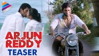 Vijay Deverakonda ARJUN REDDY Movie Teaser | Shalini | #ArjunReddyTeaser | Latest 2017 Telugu Movie