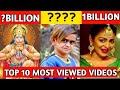 Most viewed video on youtube   most viewed song on youtube   2020   Top 10 most viewed video   India