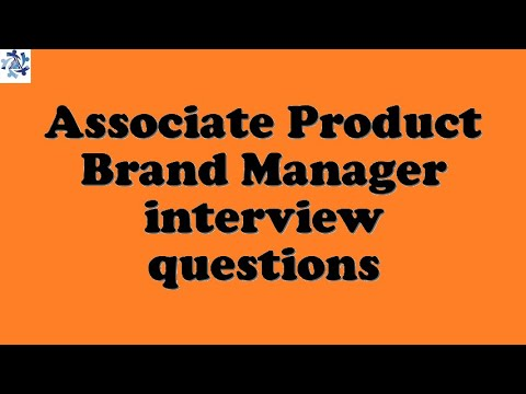 Associate Product Brand Manager interview questions