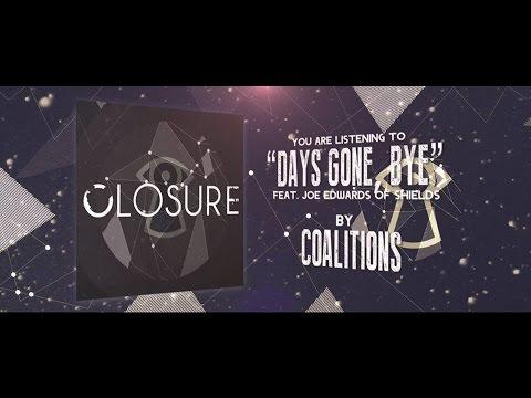 Coalitions - Days Gone, Bye (Lyric Video)