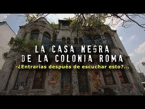 La Casa Negra de la Colonia Roma | Ciudad de México