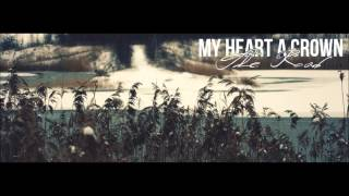 My Heart A Crown - The Road
