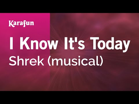 Karaoke I Know It's Today - Shrek *