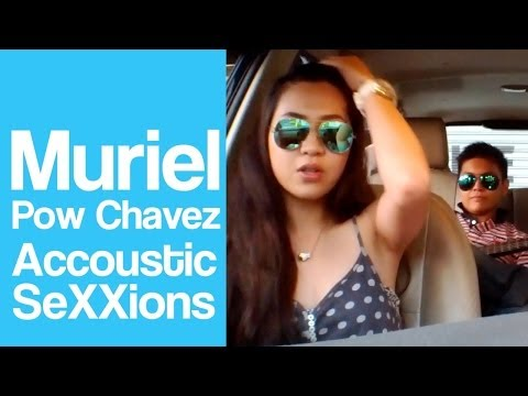 Acoustic SeXXions With Muriel & Pow Chavez