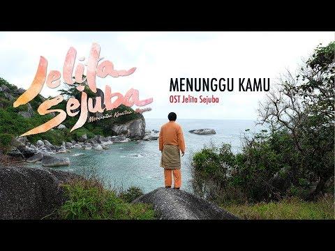 """BTS Original Sound Track For Jelita Sejuba   """"Menunggu Kamu"""" By Anji"""