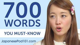 700 Words Every Japanese Beginner Must Know