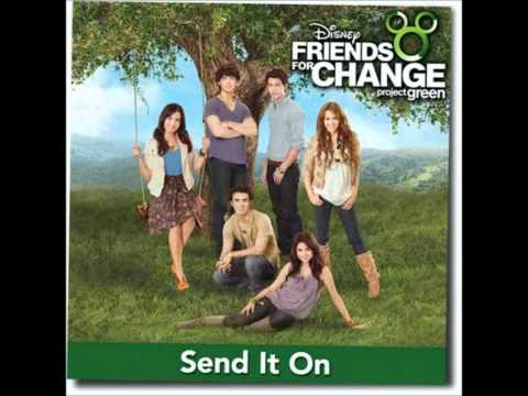 Disney Freinds For Change - Send It On (Audio)