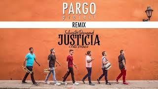 Pargo Project Remix Feat Silvestre Dangond  Natti Natasha  Justicia