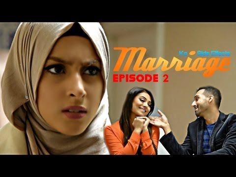 Marriage Ke Side Effects   Episode 2   Sham Idrees
