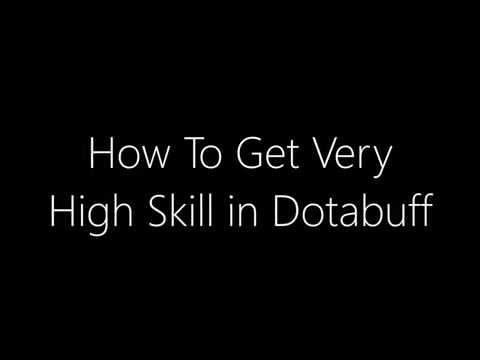 How To Get Very High Skill in Dotabuff ( High MMR )