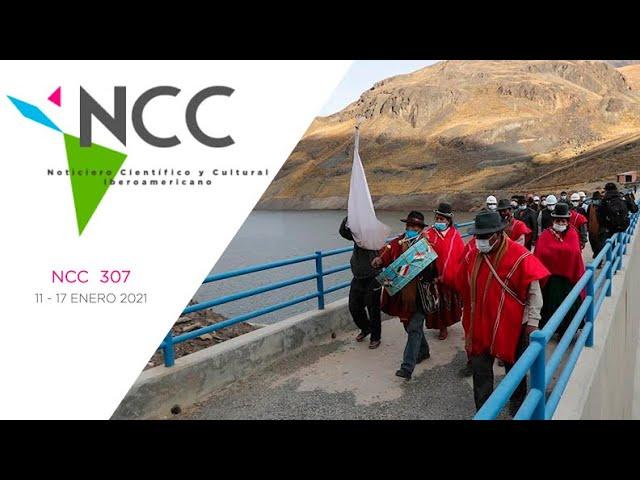 Noticiero Científico y Cultural Iberoamericano, emisión 307. 11 al 17 de enero 2021
