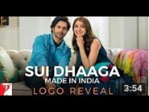 Sui Dhaga Official Trailer 2018 | Movie Trailer | Anushka Sharma And Varun | Hussain JK